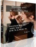 Domestic Abuse Dynamics Vol.I